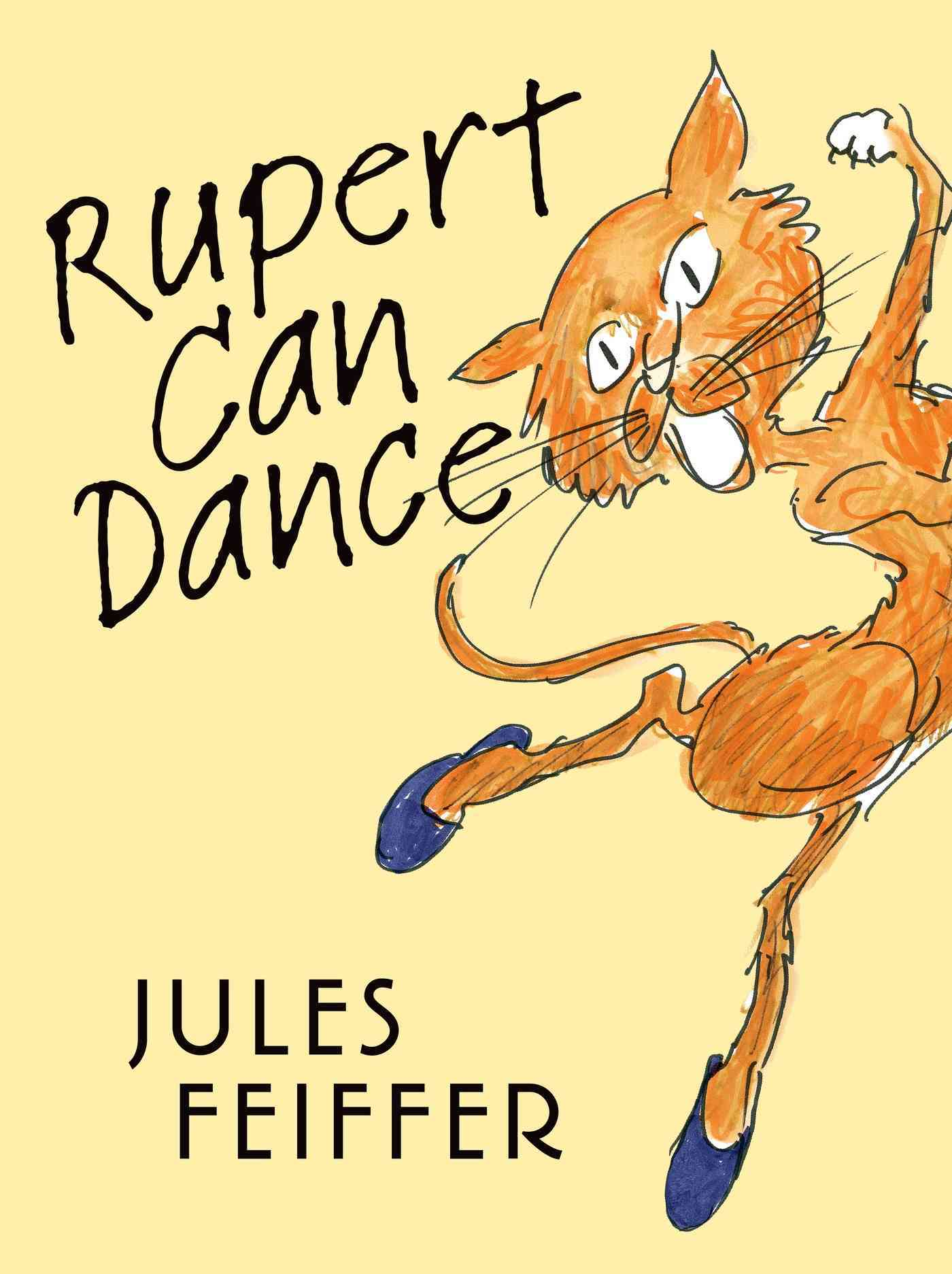 Rupert Can Dance By Feiffer, Jules