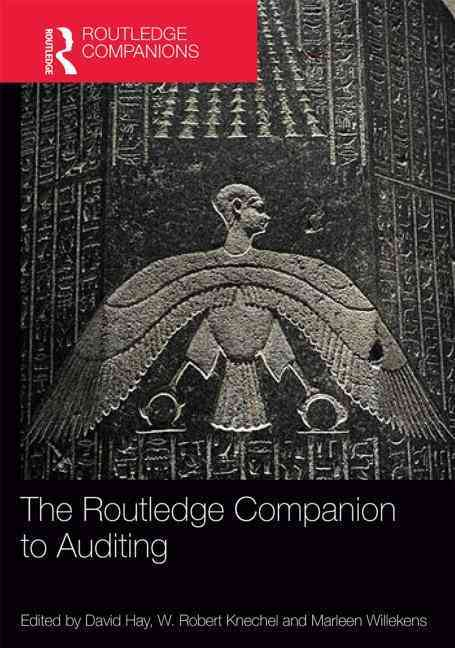 The Routledge Companion to Auditing By Hay, David (EDT)/ Knechel, W. Robert (EDT)/ Willekens, Marleen (EDT)