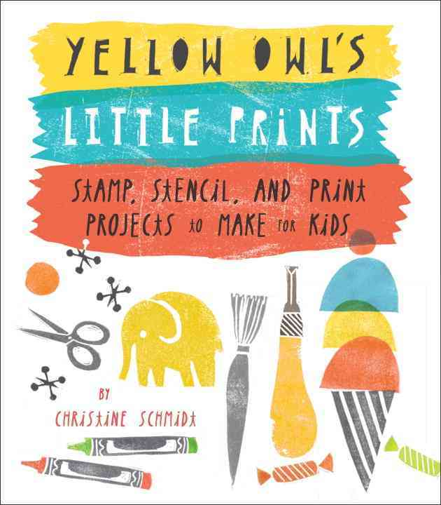 Yellow Owl's Little Prints By Schmidt, Christine